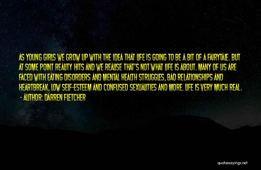 Mental Disorders Quotes By Darren Fletcher