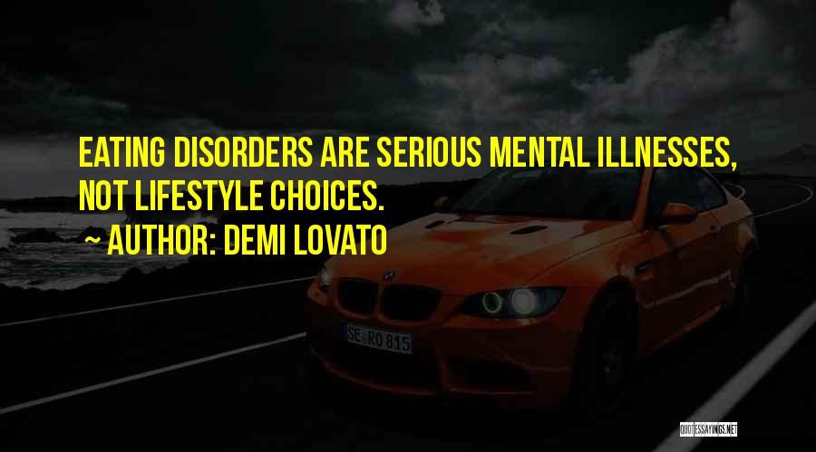Mental Disorders Quotes By Demi Lovato