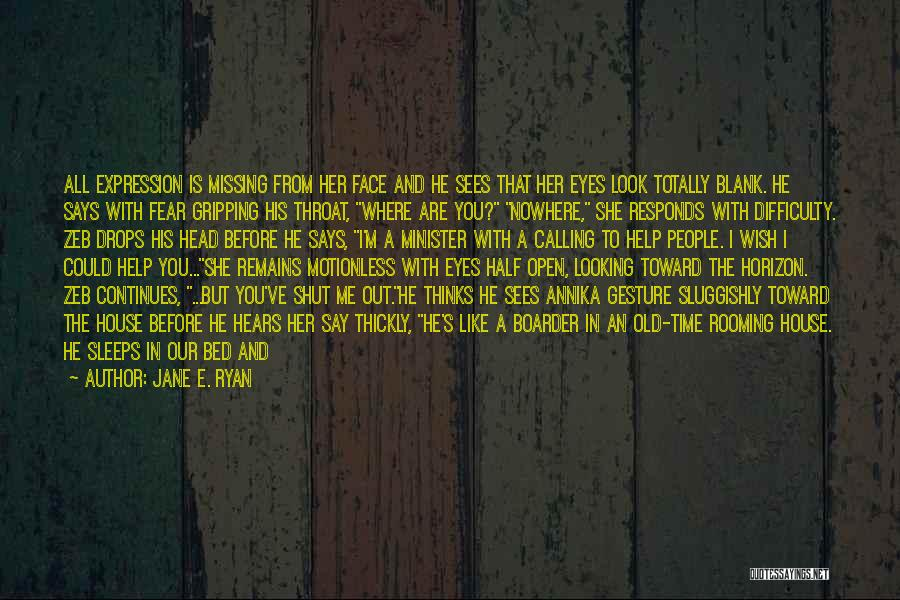 Mental Disorders Quotes By Jane E. Ryan