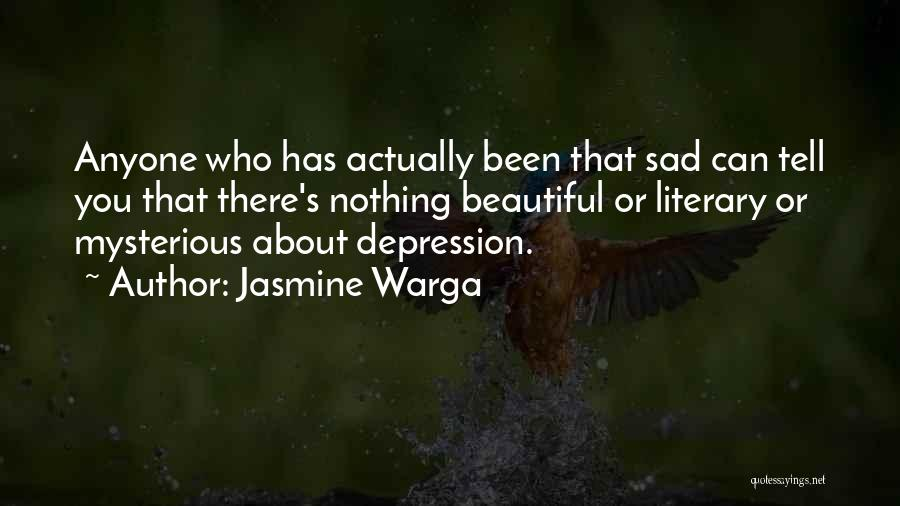 Mental Disorders Quotes By Jasmine Warga