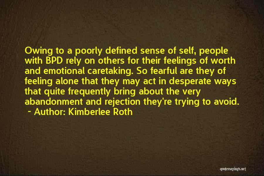 Mental Disorders Quotes By Kimberlee Roth