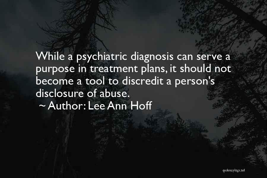 Mental Disorders Quotes By Lee Ann Hoff