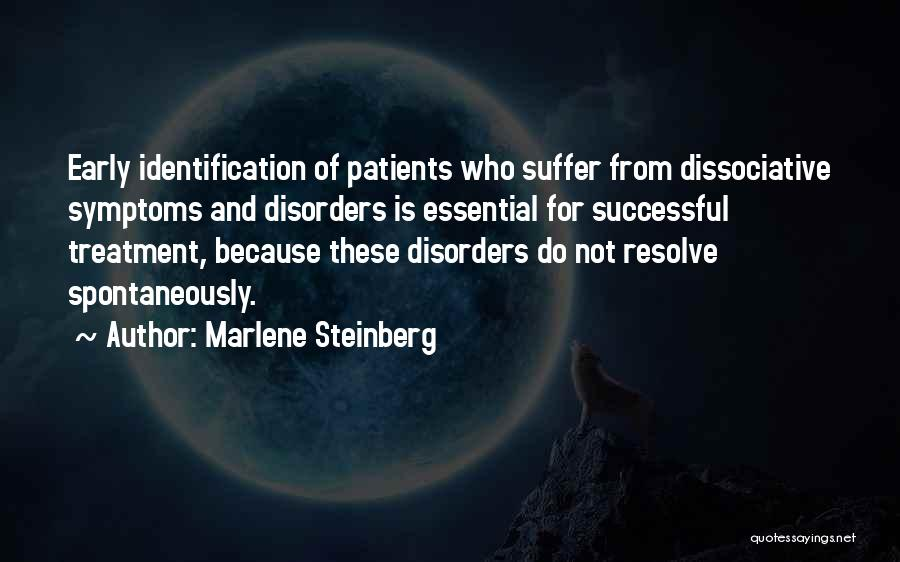 Mental Disorders Quotes By Marlene Steinberg