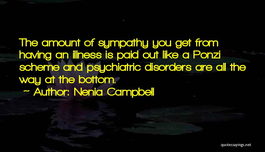 Mental Disorders Quotes By Nenia Campbell