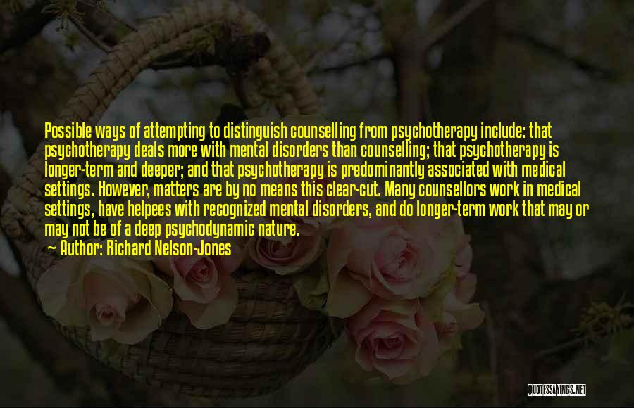 Mental Disorders Quotes By Richard Nelson-Jones