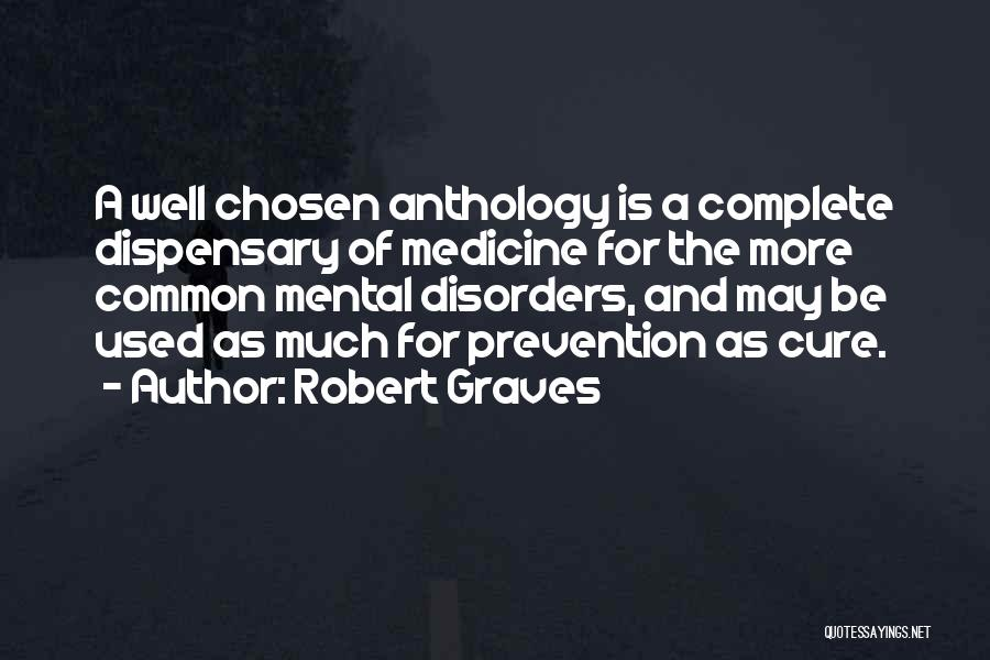 Mental Disorders Quotes By Robert Graves