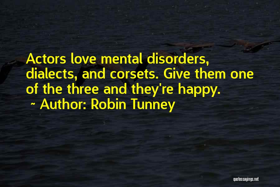 Mental Disorders Quotes By Robin Tunney
