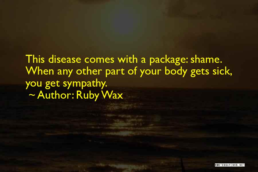 Mental Disorders Quotes By Ruby Wax