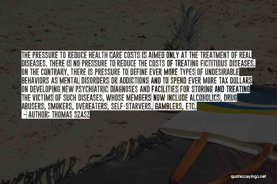 Mental Disorders Quotes By Thomas Szasz