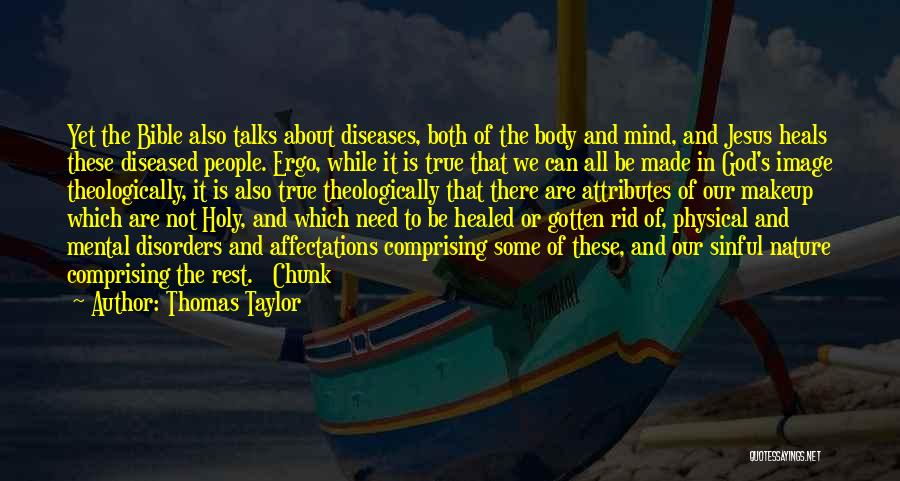 Mental Disorders Quotes By Thomas Taylor
