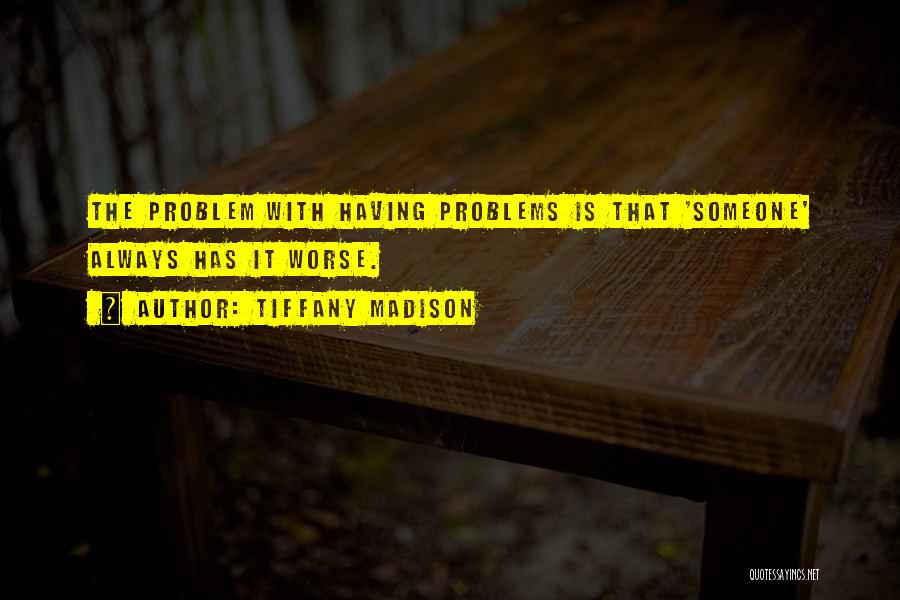 Mental Disorders Quotes By Tiffany Madison