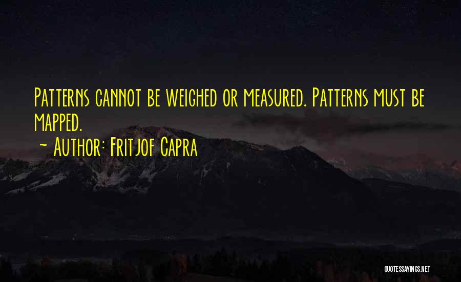 Mental Maps Quotes By Fritjof Capra