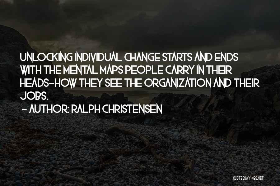 Mental Maps Quotes By Ralph Christensen