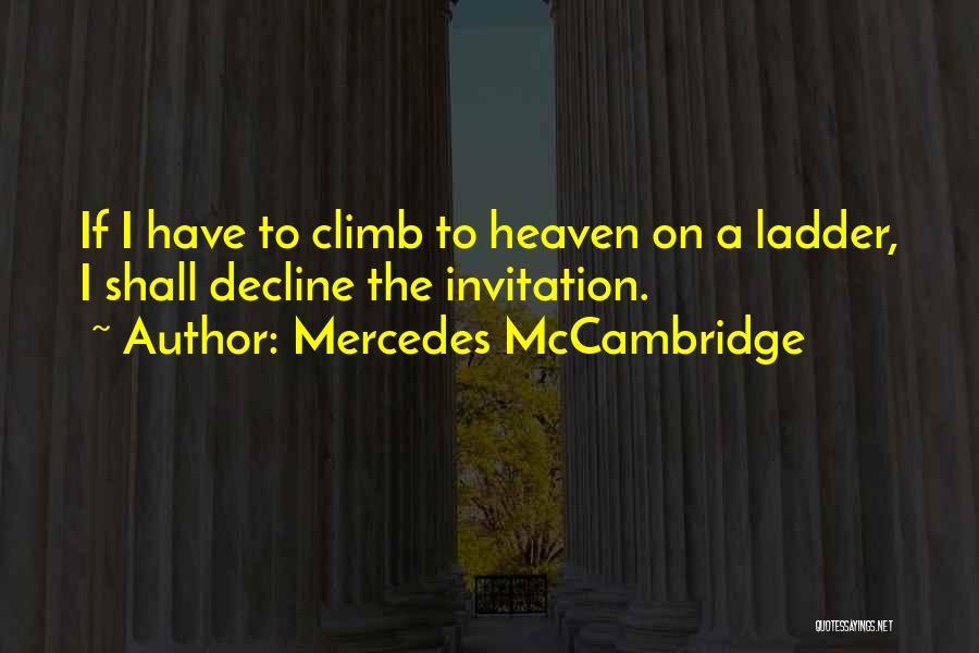 Mercedes McCambridge Quotes 1150260