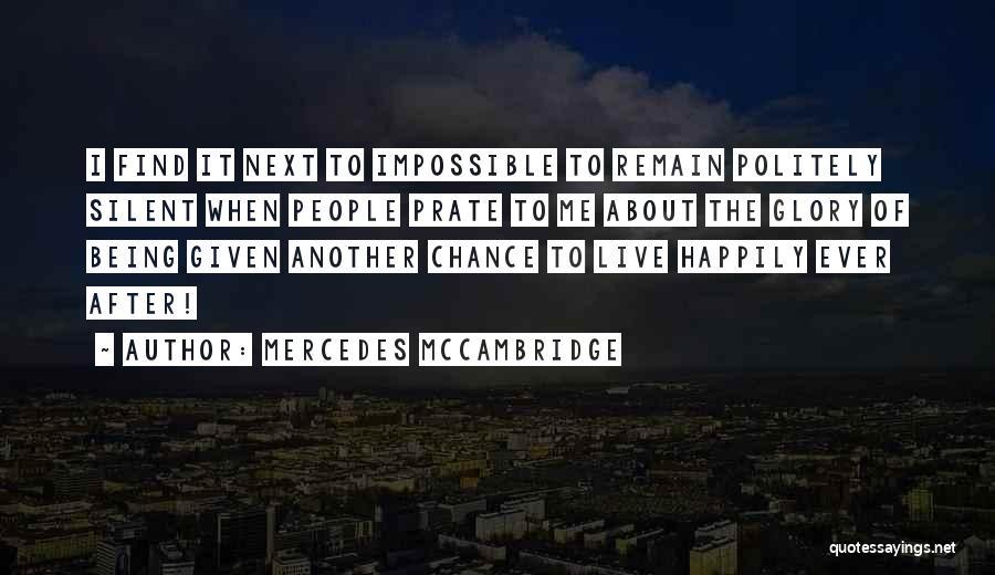 Mercedes McCambridge Quotes 1384727