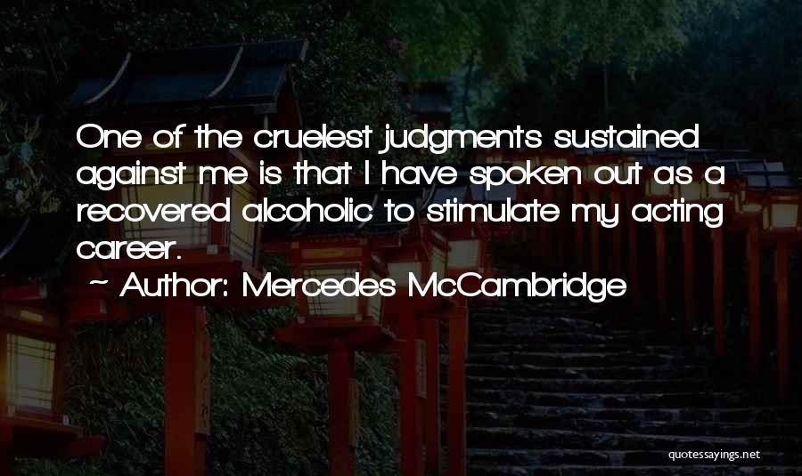 Mercedes McCambridge Quotes 1385105