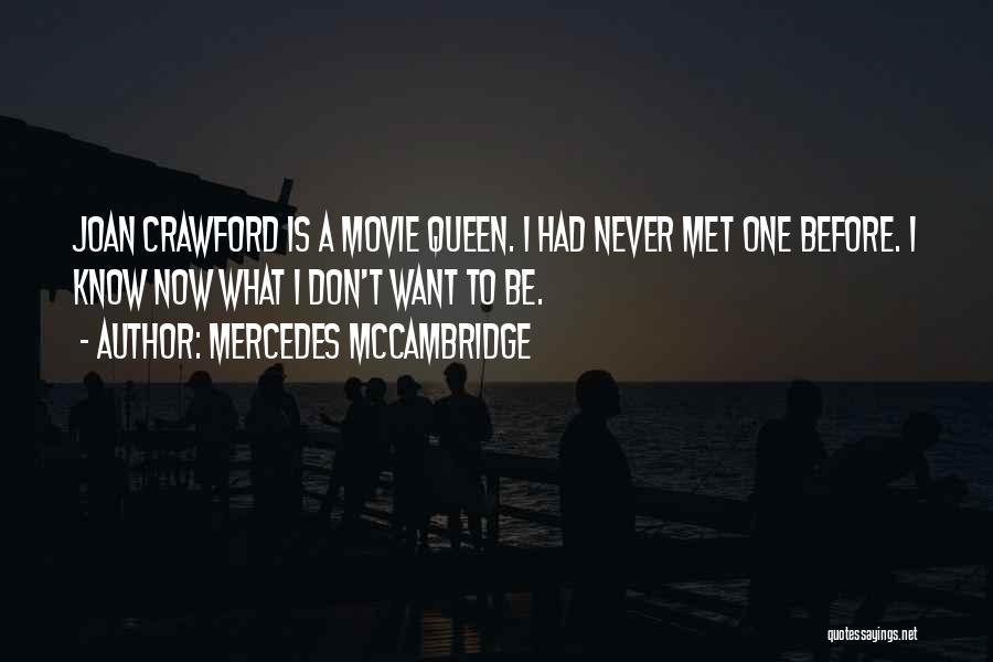 Mercedes McCambridge Quotes 197137
