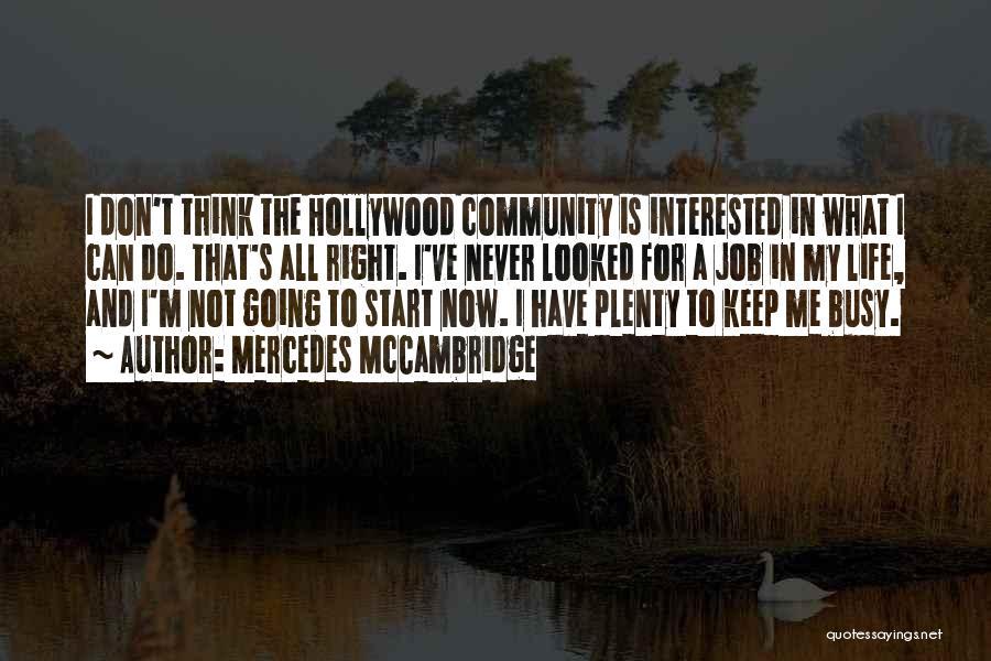 Mercedes McCambridge Quotes 639205