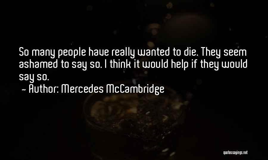Mercedes McCambridge Quotes 758025