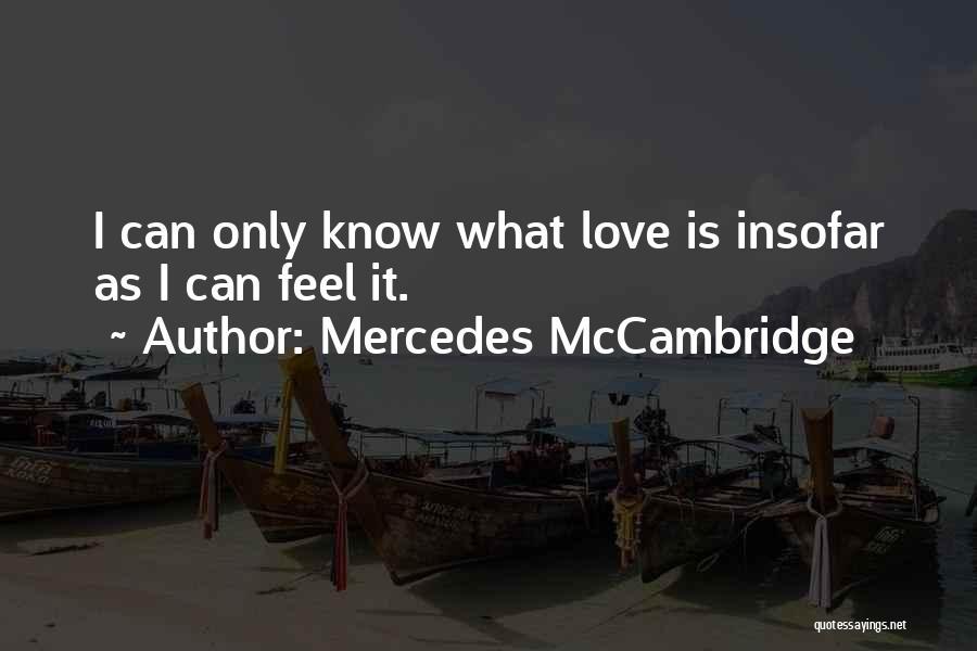Mercedes McCambridge Quotes 781403