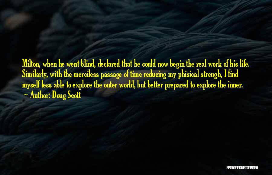 Merciless Life Quotes By Doug Scott