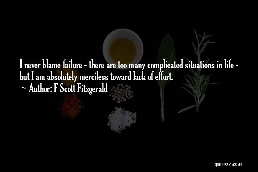 Merciless Life Quotes By F Scott Fitzgerald