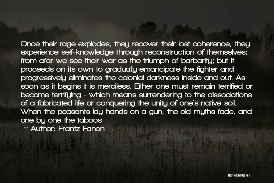 Merciless Life Quotes By Frantz Fanon