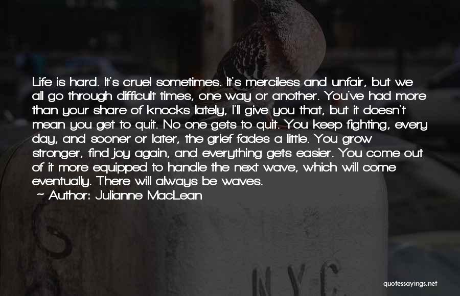 Merciless Life Quotes By Julianne MacLean