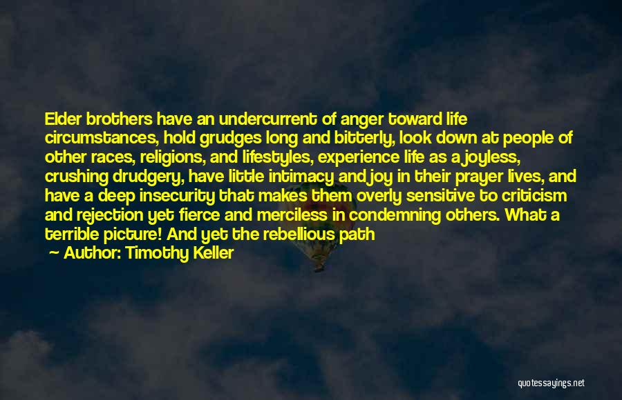 Merciless Life Quotes By Timothy Keller