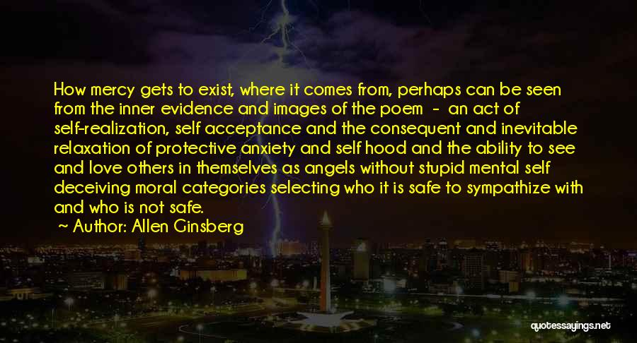 Mercy Images Quotes By Allen Ginsberg