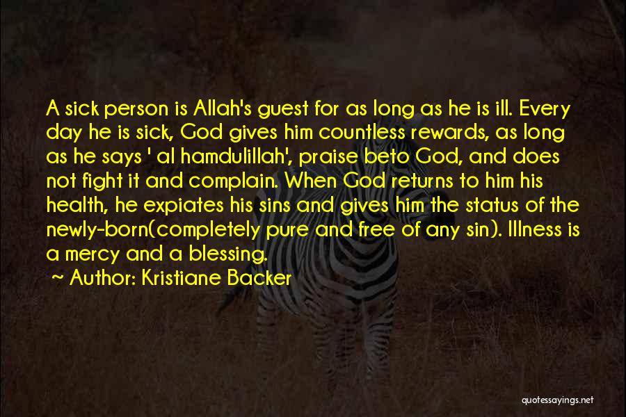 Mercy Of Allah Quotes By Kristiane Backer
