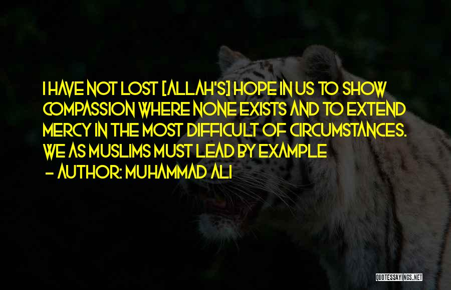 Mercy Of Allah Quotes By Muhammad Ali