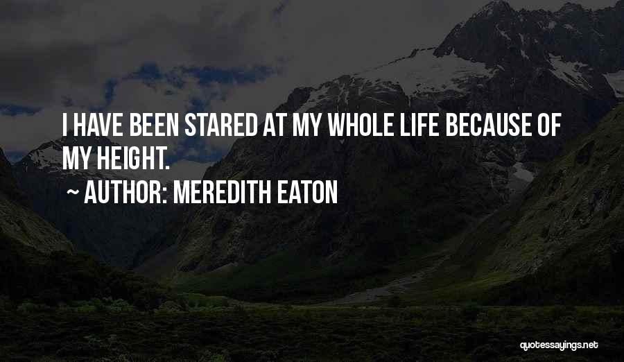 Meredith Eaton Quotes 1069893