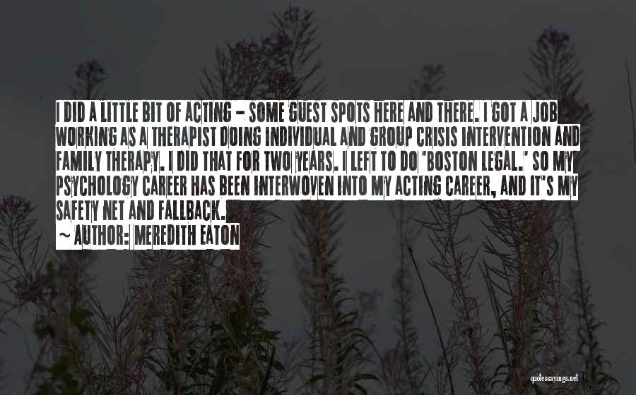 Meredith Eaton Quotes 1078947