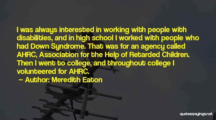 Meredith Eaton Quotes 641818