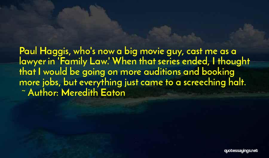 Meredith Eaton Quotes 868072