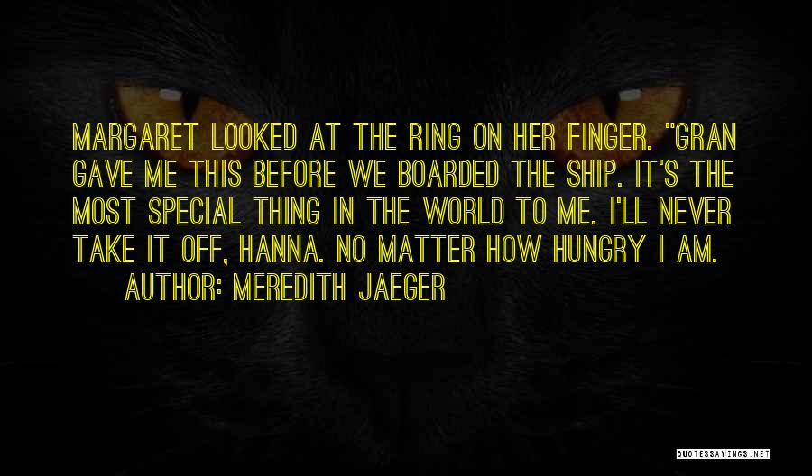 Meredith Jaeger Quotes 923031