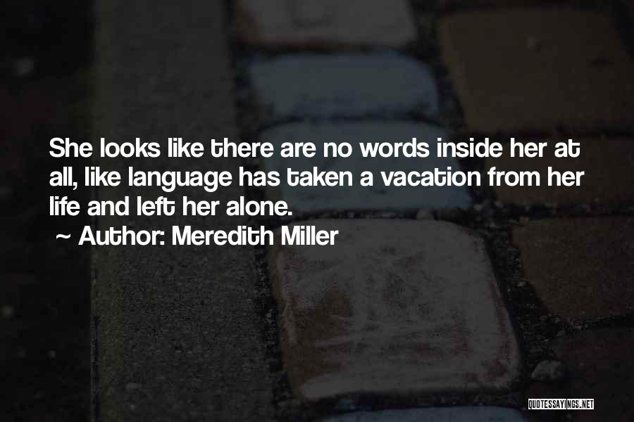Meredith Miller Quotes 1954451