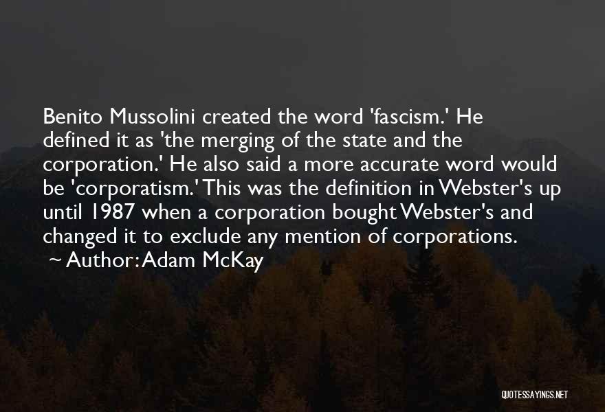 Merging Quotes By Adam McKay