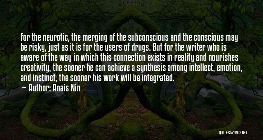 Merging Quotes By Anais Nin