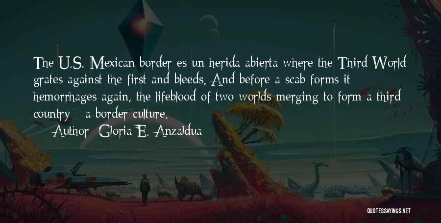 Merging Quotes By Gloria E. Anzaldua