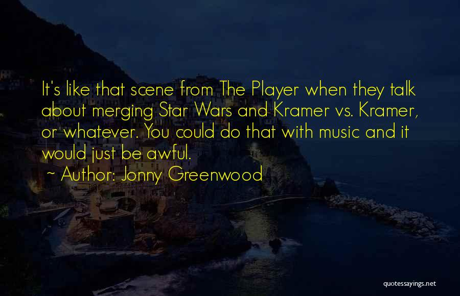 Merging Quotes By Jonny Greenwood