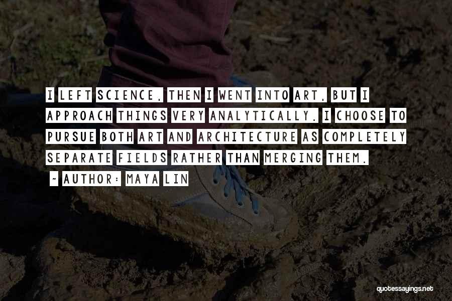Merging Quotes By Maya Lin