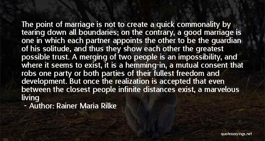 Merging Quotes By Rainer Maria Rilke