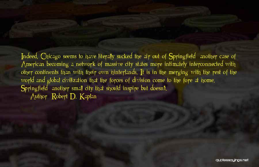 Merging Quotes By Robert D. Kaplan