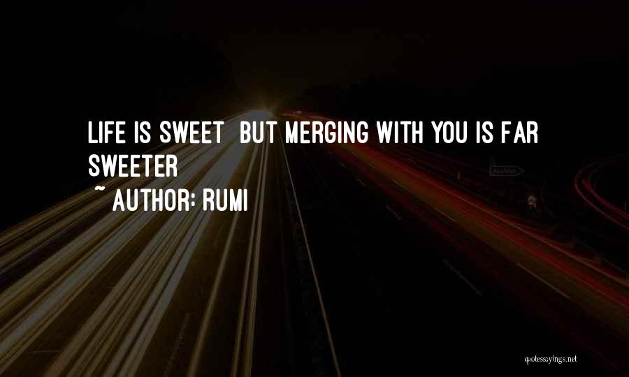 Merging Quotes By Rumi