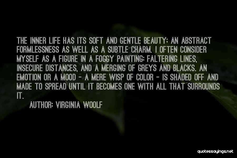 Merging Quotes By Virginia Woolf