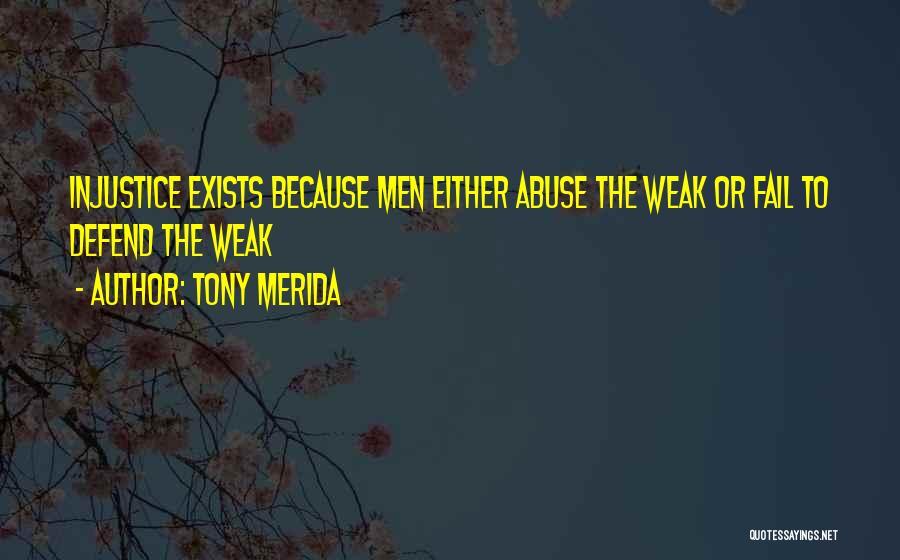 Merida Quotes By Tony Merida