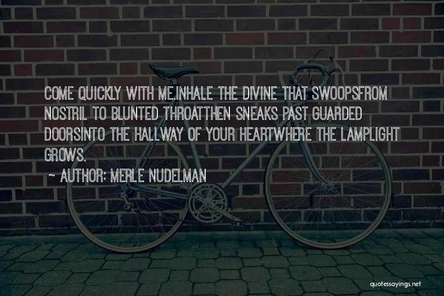 Merle Nudelman Quotes 1661786