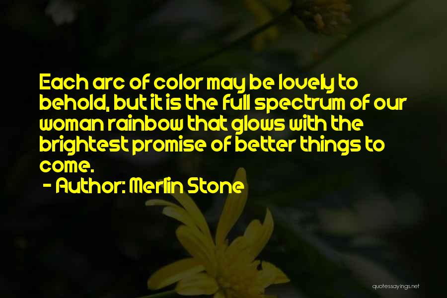 Merlin Stone Quotes 618640